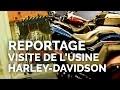 Visite de l'usine Harley-Davidson