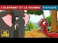L'ELEPHANT ET LA FOURMI | Histoire Pour S'endormir |Histoire Pour Les Petit| Contes De Fées Français