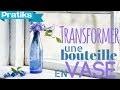 Comment recycler une bouteille en plastique en vase