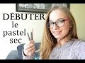 La technique du pastel sec [Débutants]