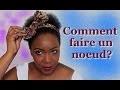 Comment faire un noeud pour cheveux?