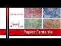 Aquarelle - tuto créer son papier fantaisie
