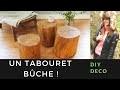 Comment transformer une bûche de bois en tabouret ? #DIY