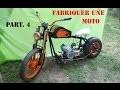 Comment fabriquer une moto / harley davidson motorcycle style (Part. 4)