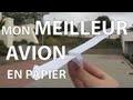 Mon meilleur avion en papier (pliage)