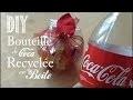 DIY : Comment Recyclee une Bouteille de Coca en Boite