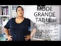 MODE GRANDE TAILLE : Comment trouver son style