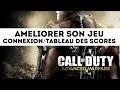 Call Of Duty : Advanced Warfare - Améliorer son jeu, connexion + tableau des scores (Tutoriel)