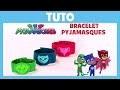 Pyjamasques - Tuto : Bracelet Pyjamasques