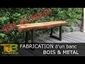 Bricolage rapide - Comment fabriquer un banc en bois et métal / How to make a wood and metal bench