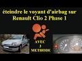 éteindre le voyant d'airbags RENAULT CLIO 2 (tutoriel)