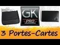 Présentation de trois Portes Cartes GKPro