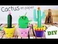DIY - Fabriquer un cactus en papier (Tutoriel 10 Doigts)