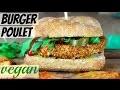 """BURGER AU """"POULET"""" VEGAN   Healthy"""