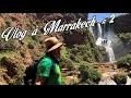 VLOG A MARRAKECH #partie 2 : De Majorelle aux Cascades d'Ouzoud