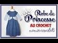 Comment faire une robe de princesse déguisement carnaval au crochet  tuto, pas à pas, diy