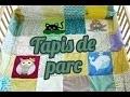 DIY Tapis en patchwork pour un parc de bébé