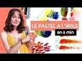 TUTO débutant | MAÎTRISER LE PASTEL GRAS EN 6 min