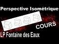 Perspective Isométrique - COURS - Dessin Industriel