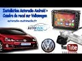 Installation autoradio Android et caméra de recul sur une Volkswagen Golf