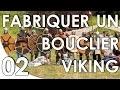 Fabriquer un bouclier Viking - Deuxième partie