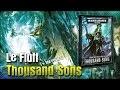 Historique et Fluff des Thousand Sons et review du codex 2018 en VF