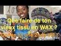 DECO MURALE EN WAX |  DONNE UNE SECONDE VIE A TON WAX ou DASHIKI