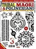 Livre de Tatouage Flash - Tribal, Maori et Polynésien