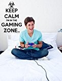 'Keep Calm I'm in the Gaming Zone' - Gamers Room Wall Sticker (Medium: 40cm x 60cm / 16 x 24) ...