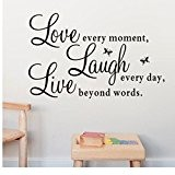 "Kolylong Wall Stickers Home Decor Living Room Mode Vinyl Decal ""Live Every Moment,Laugh Every Day,Love Beyond Words"" (50*70cm)"