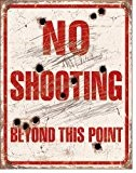 Plaque métal - No Shooting