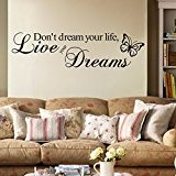 snowwer Don't Dream Your Life, Live Your Dreams Sticker mural en vinyle citation mots